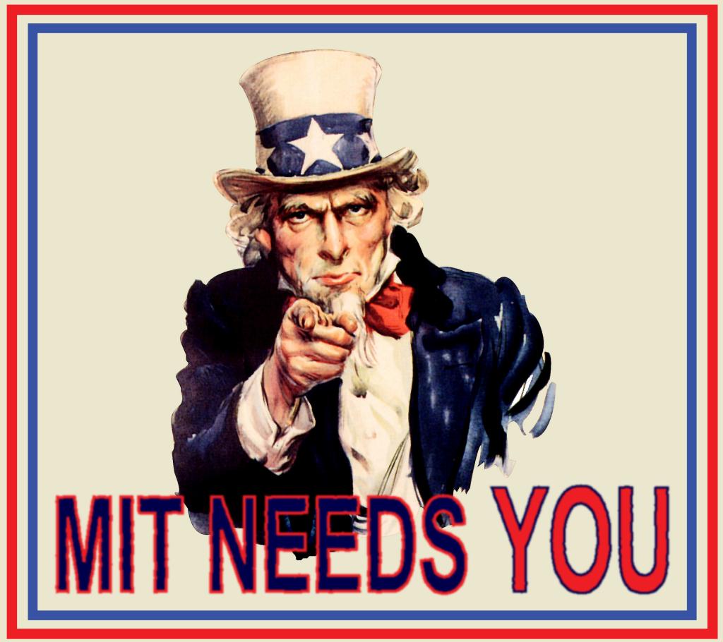 MIT-NEEDS-YOU